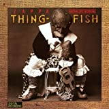 Thing Fish: Original Cast Recording