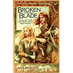 Broken Blade (The Rune Blade Trilogy, Book 3) by Ann Marston