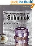 Oberfl�chengestaltung von Schmuck: Ei...