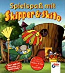 Spielspaß mit Skipper & Skito