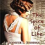 The Spice of Life | Jennifer L. Jennings
