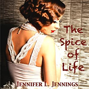The Spice of Life | [Jennifer L. Jennings]