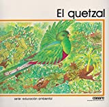 img - for Quetzal, el (Spanish Edition) book / textbook / text book