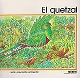 Quetzal, el (Spanish Edition)
