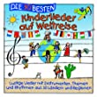 Die 30 besten Kinderlieder auf Weltreise - lustige Lieder aus 30 L�ndern und Regionen