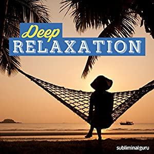 Deep Relaxation Speech