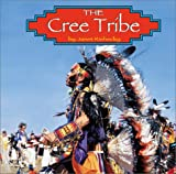 img - for The Cree Tribe (Native Peoples) book / textbook / text book