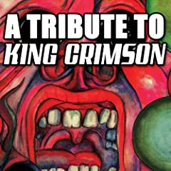 A Tribute To King Crimson