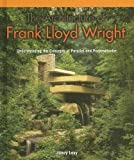 img - for The Architecture of Frank Lloyd Wright: Understanding Concepts of Parallel And Perpendicular (Powermath) book / textbook / text book