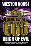 SEAL Team 666 - Reign of Evil (Seal Team 666 3)