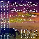 Montana Mail Order Bride Box Set: Westward Series, Books 10-12 | Linda Bridey