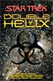 John Gregory Betancourt Double Helix Omnibus (Star Trek: The Next Generation)