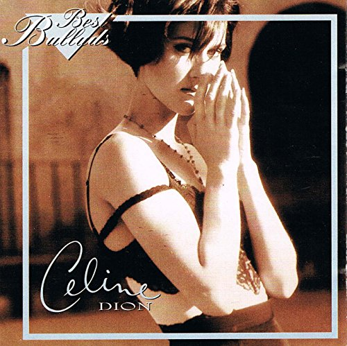 Celine Dion - Ballads - Zortam Music