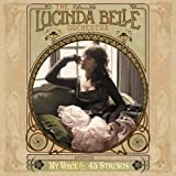 Lucinda Belle Orchestra My Voice & 45 Strings