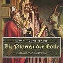 Die Pforten der Hölle Hörbuch von Uwe Klausner Gesprochen von: Norbert Hülm