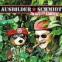 Zum Brüllen komisch! Hörspiel von  Ausbilder Schmidt Gesprochen von:  Ausbilder Schmidt