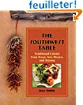 The Southwest Table: Traditional Cuis...