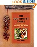 Southwest Table: Traditional Cuisine...