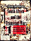 South Africa and the Transvaal War, Vol 1 (of 8) (Illustrations): From the Foundation of Cape Colony to the Boer Ultimatum of 9th Oct  1899 (South Africa and the Transvaal War Series)
