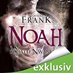 Noah (Schattenwandler 5) | Jacquelyn Frank