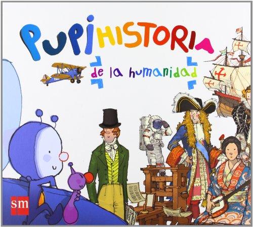 Pupihistoria de la humanidad (Pupi Especiales (sm))