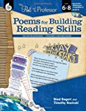 img - for The Poet and the Professor: Poems for Building Reading Skills: Levels 6-8 book / textbook / text book