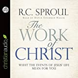 img - for The Work of Christ: What the Events of Jesus' Life Mean for You book / textbook / text book