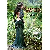 Saved (Fairy Tale Erotic Romance) (Fairest Book 3) ~ Lorelei Knox