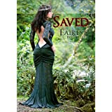 Saved (Fairy Tale Erotic Romance) (Fairest)by Lorelei Knox
