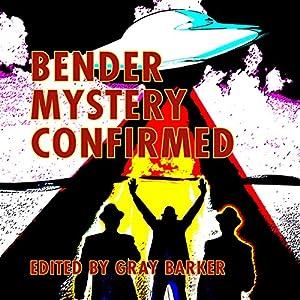 Bender Mystery Confirmed Audiobook