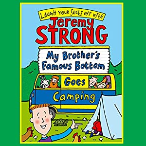 My Brother's Famous Bottom Goes Camping Audiobook