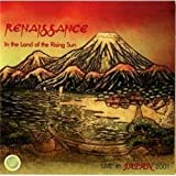 In the Land of the Rising Sun: Live in Japan 2001 by Renaissance (2004-09-13)