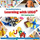 img - for The Unofficial Guide to Learning with Lego : 100+ Inspiring Ideas (Lego Ideas) book / textbook / text book