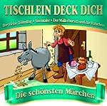 Tischlein Deck Dich-die Sch�nsten M�r...