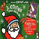 echange, troc Collectif - Je colorie sans déborder mon petit cheval de Noël
