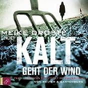 Kalt geht der Wind (Inka Luhmann 1) | Oliver Welter, Michael Gantenberg