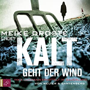 Kalt geht der Wind (Inka Luhmann 1) Hörbuch