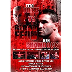 Ortiz Vs Shamrock: Blood Feud