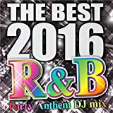 THE BEST 2016 R&B Party Anthem DJ mix