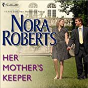 Her Mother's Keeper | [Nora Roberts]