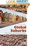 Global Suburbs: Urban Sprawl from the...