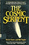 img - for The Cosmic Serpent by Victor Clube (1982-08-01) book / textbook / text book