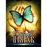 Butterfly Rising ~ Tanya Wright