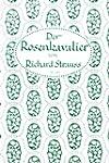 Der Rosenkavalier: Komoedie f�r Musik...