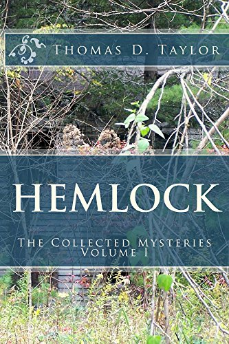 Thomas Taylor - Hemlock: The Collected Mysteries