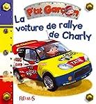 La Voiture de Rallye de Charlie