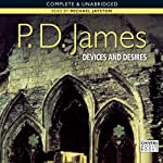 Devices and Desires (       UNABRIDGED) by P.D. James Narrated by Michael Jayston