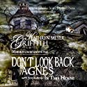 Don't Look Back Agnes: With Bonus Story: In This House (       UNABRIDGED) by Kathryn Meyer-Griffith Narrated by Lesley Ann Fogle