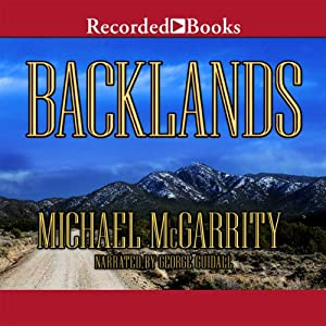 Backlands: A Novel of the American West | [Michael McGarrity]