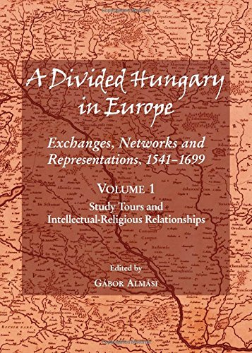A Divided Hungary in Europe: Study Tours and Intellectual-religious Relationships